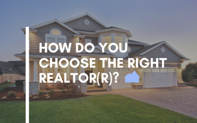 How to Choose the Right Realtor(r)