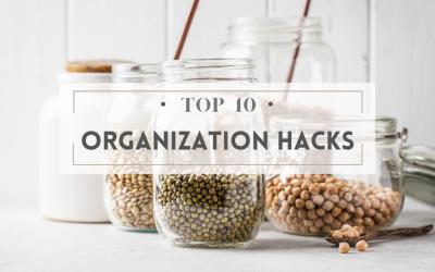Top 10 Organization Hacks