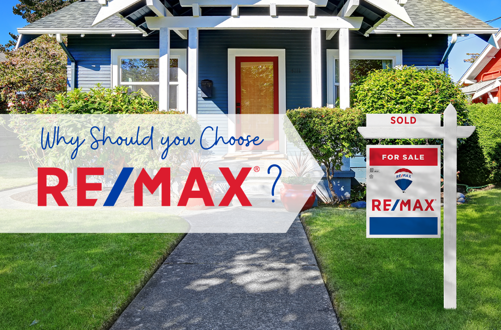 Why Should you Choose RE/MAX ?