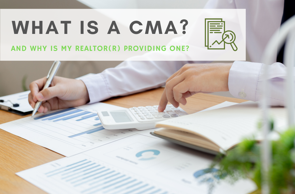 What is a CMA and why is my Realtor(r) Providing One?