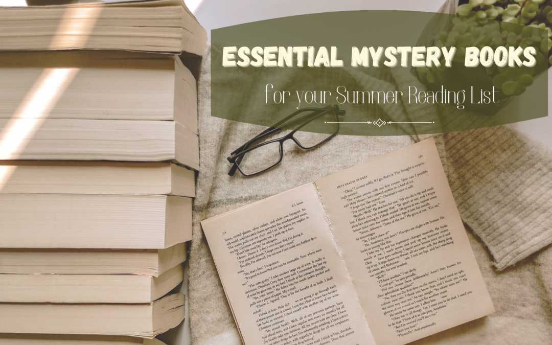 Essential Mystery Books for your Summer Reading List